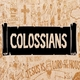 COLOSSIANS - WHAT'S GOING ON?
