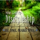 DISCIPLESHIP #3 - THE ACTIONS OF A DISCIPLE